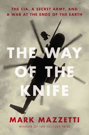 The Way of the Knife. Mark Mazzetti